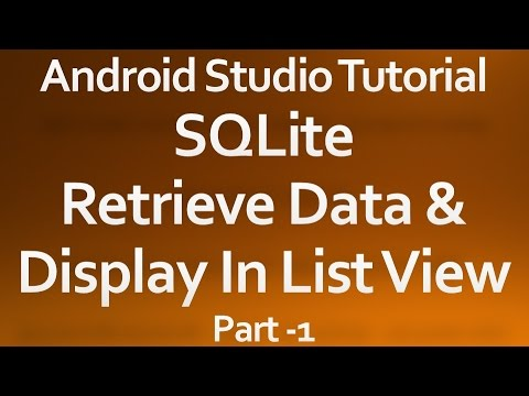 Android Studio Tutorial - 33 - Read data from Database part -1