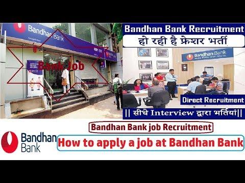 How to apply a job at Bandhan Bank - Easily