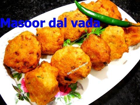 Masoor Dal Vada Recipe मसूर दाल वड़ा Masoor Dal Pakoda Recipe in Hindi