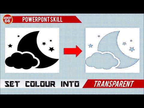 SET COLOUR INTO TRANSPARENT POWERPOINT EDIT