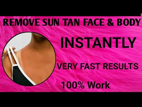 how to remove sun tan from face and body quickly | Remove Sun Tan Dark spots Rough Skin  Instantly