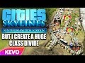 Cities Skylines But I Create A Huge Class Divide