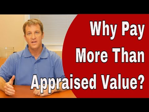 Should I Pay More Than The Appraised Value of The House?