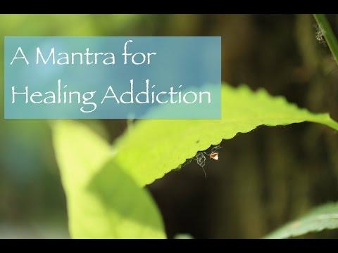 A Mantra for Healing Addiction, Om Jiten Driyaya Namaha