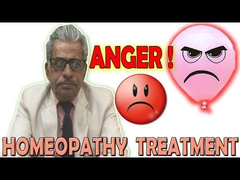 Anger - Prevention and Conrol | Homeopathy treatment by Dr. P.S. Tiwari