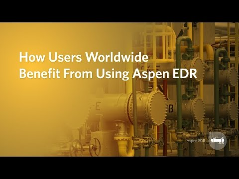 How Users Worldwide Benefit from Using Aspen EDR (Exchanger Design & Rating) Software
