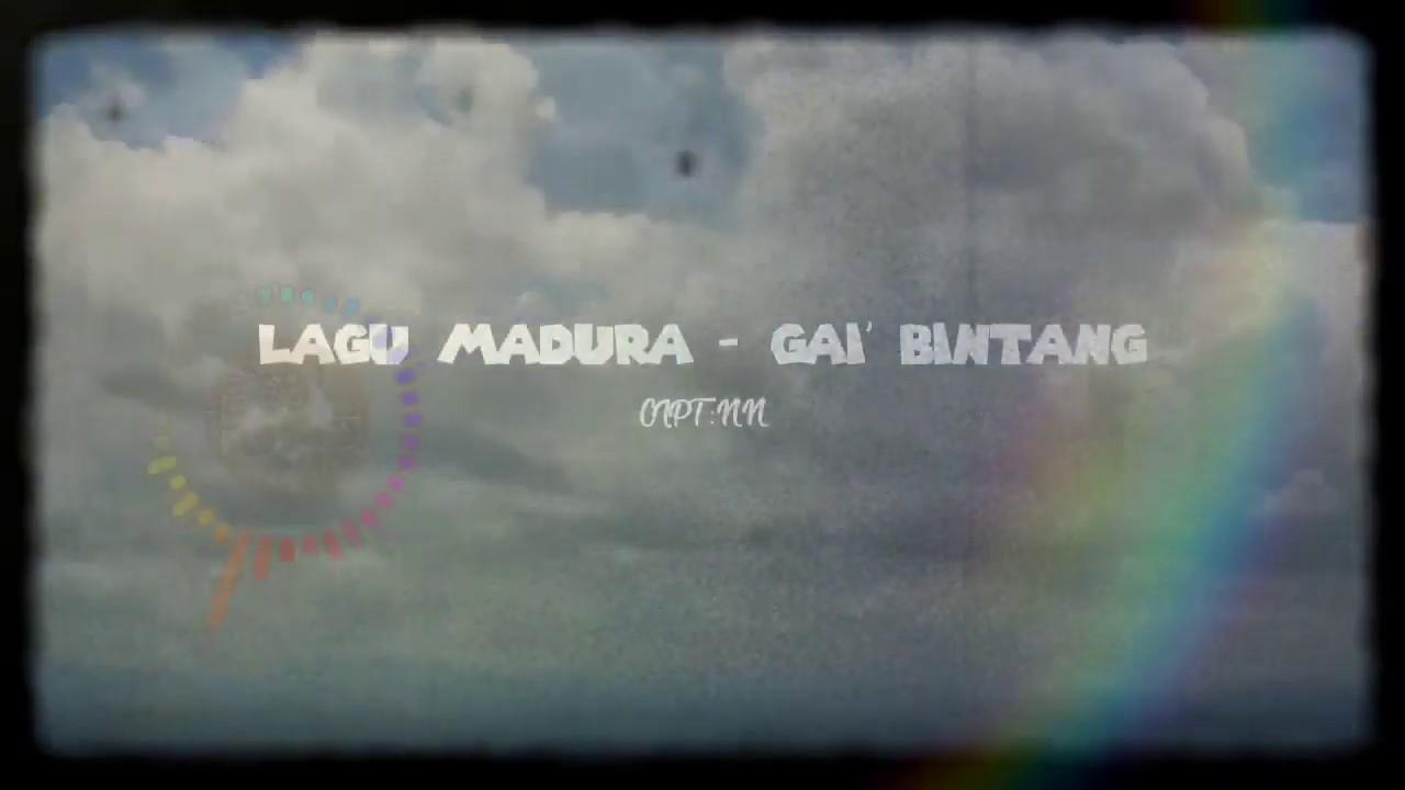 LAGU MADURA - GAI' BINTANG [LIRIK DAN TERJEMAHAN]