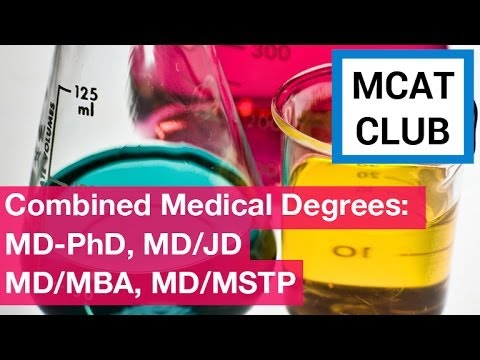 Combined medical degrees? MD-PhD and more