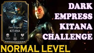 Dark Empress Kitana Challenge (Normal Difficulty). Mortal Kombat X Mobile