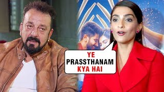 Sonam Kapoor INSULTS Sanjay Dutt's Prassthanam | The Zoya Factor