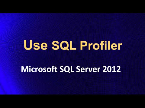 How to use SQL Profiler