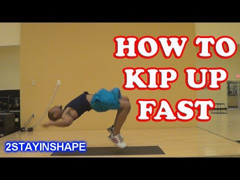 How To Kip Up Fast - How To Kip Up Tutorial