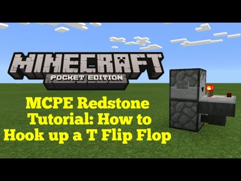 Minecraft Pocket Edition Redstone Tutorial: How to Hook Up a T Flip Flop