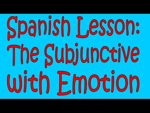 Subjunctive with Emotion (Verbs and Expressions)