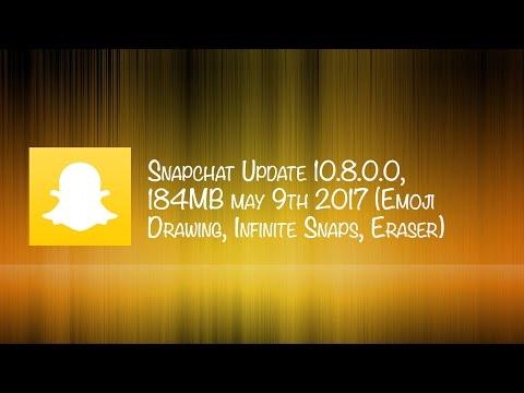Snapchat Update 10.8.0.0, 184MB May 9th 2017 (Emoji Drawing, Infinite Snaps, Eraser)