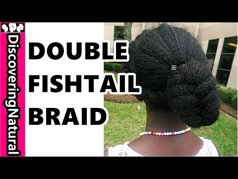 How to do Double Fishtail Braid PonyTail | Natural Hair Sport #Hairstyle