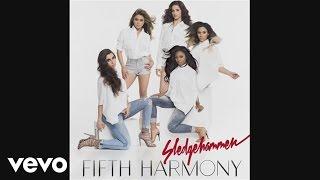 Fifth Harmony - Sledgehammer (Audio)