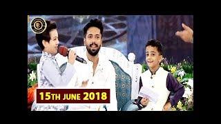 Shan e Ilm – Shan e Iftar – 15th June 2018