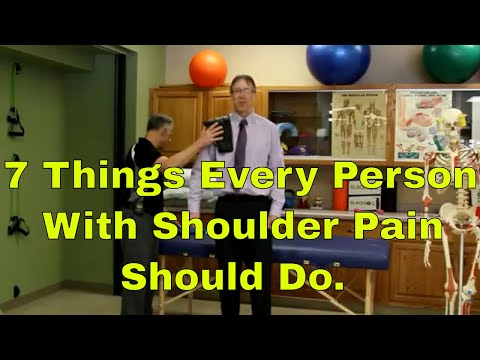 7 Things Every Person With Shoulder Pain Should Do
