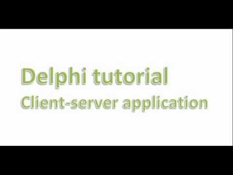 Client server application - Delphi tutorial