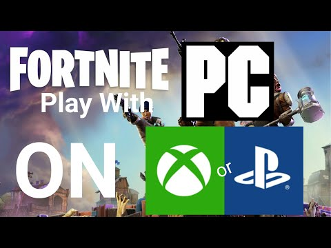 Fortnite Crossplay PC PS4 XBOX EASY TUTORIAL