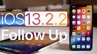 iOS 13.2.2 - Follow Up