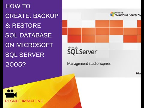 How to create, backup and restore SQL database on MS SQL 2005?