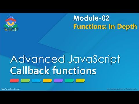 Advanced JavaScript - Module 02 - Part 04 - Callback Functions demonstration