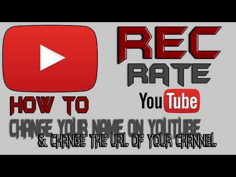 How to: Change your Youtube Channel Name and URL 2014 June