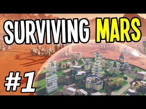 Surviving Mars - GETTING STARTED - Surviving Mars Gameplay Playthrough - Ep. 1