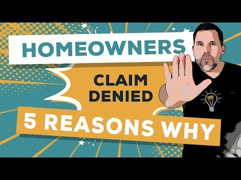 Homeowners Claim Denied: 5 Reasons Why