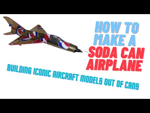 Building iconic aircraft models out of cans