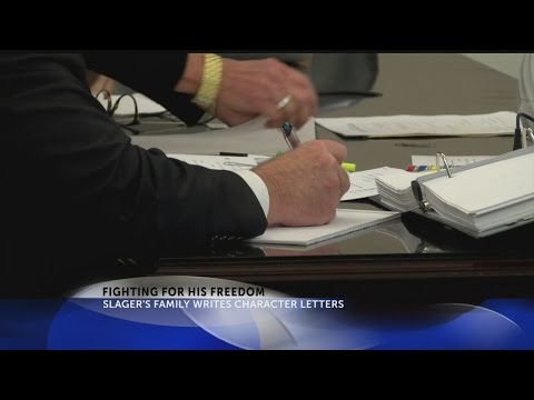 Slager's family writes character letters
