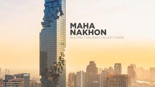 MahaNakhon: Building Thailand