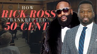 """How Rick Ross """"Bankrupted"""" 50 Cent"""