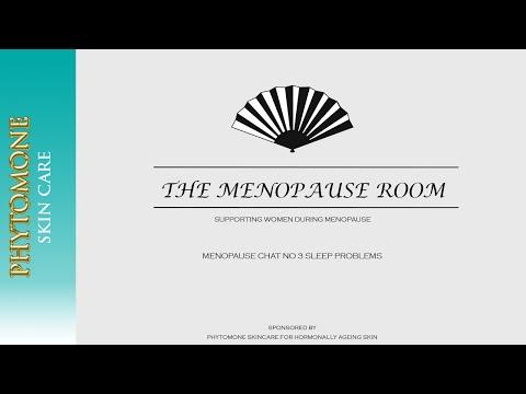 Menopause Chat  No 3 Sleep Problems