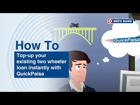 HDFC Bank QuickPaisa Top-up Two Wheeler Loan