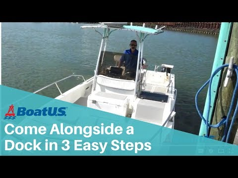 Docking: How to Come Alongside a Dock in a Twin Engine Boat in 3 Easy Steps | BoatUS