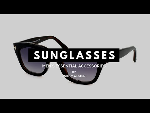 The Best Men's Sunglasses For Your Face Shape - Men's Essential Accessories - Aviators, Wayfarers