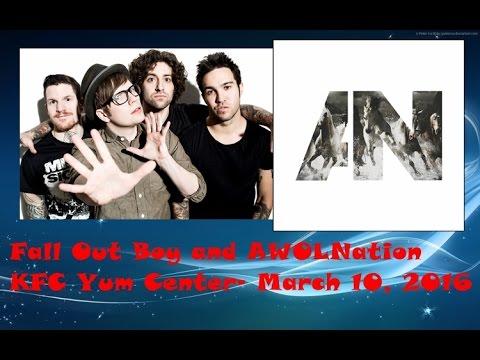 AWOLNation and Fall Out Boy!! || KFC Yum Center, March 10, 2016