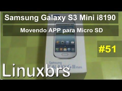 Samsung Galaxy S3 Mini i8190 e Player 4.2 - Explicação sobre mover APP para MicroSD
