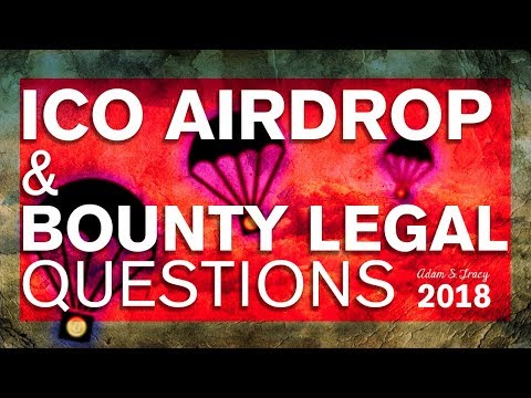 legal Issues Surrounding ICO Airdrops & Bounty Programs