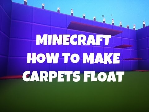 Minecraft How To Make Carpet Float