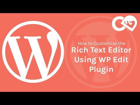WP Edit - WordPress plugin to Customize the Rich Text Editor