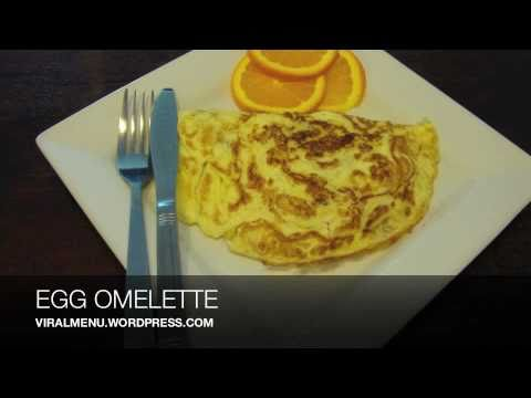 Perfect Egg Omelette - Viral Menu