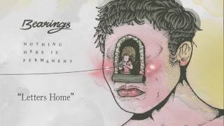 "Bearings ""Letters Home"""
