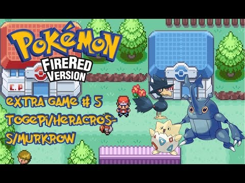 Pokemon Fire Red [EXTRA GAME]#5 - TOGEPI/MURKROW/MISDREAVUS/HERACROSS