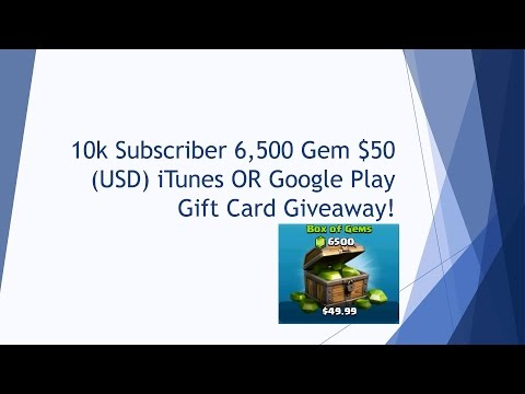 10K Subscribers FREE GEMS $50 iTunes OR Google Play Gift Card Giveaway
