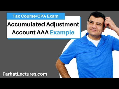 Example: Accumulated Adjustment Account AAA | Corporate Income Tax | CPA REG | Ch 22 P 5