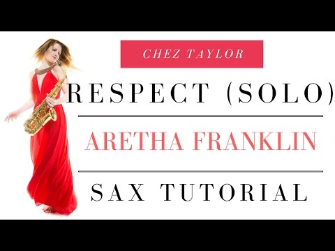 How to play epic sax solo from Respect - Aretha Franklin 🎶 Saxophone lesson/tutorial.